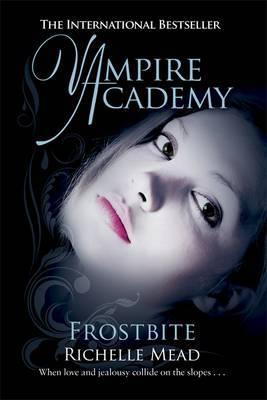 Frostbite Vampire Academy Book 2