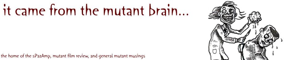 The Mutant Brain