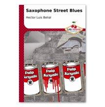 Saxophone Street Blues (2008, Las Vegas)