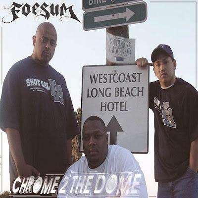 Foesum - Chrome 2 the dome [CdRip] TB|QS