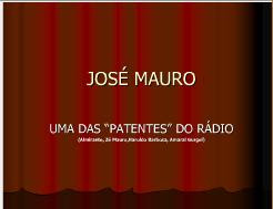 José Mauro, uma peça rara do rádio de ontem e de sempre