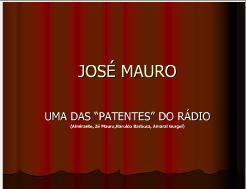 José Mauro, uma peça rara do rádio de ontem e de sempre