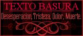 TEXTO BASURA - desesperacion/tristeza/dolor/Muerte...