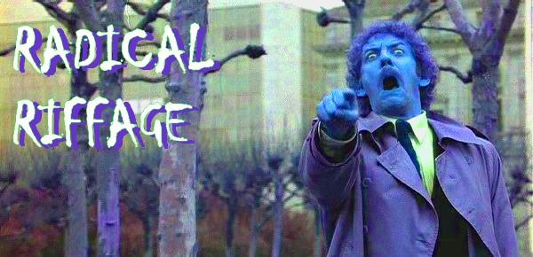 Radical Riffage