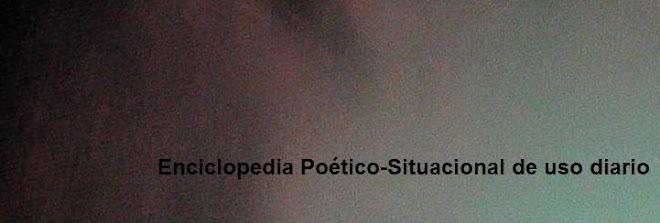 Enciclopedia Poético-Situacional de uso diario