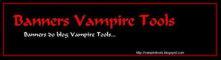 Banners-Vampire Tools