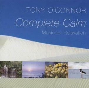 Tony O'Connor - Complete Calm