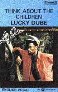 (Pedido) Lucky Dube – Think About The Children (1985)