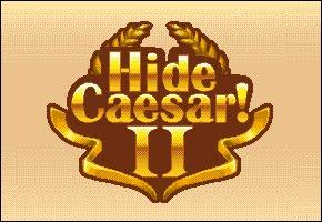 Hide Caesar 2 Walkthrough
