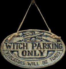 Aparcamiento sólo para brujas.