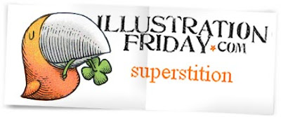 Superstition in Illustration Friday