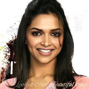 Look At Her Beautiful Face Look At Deepika Padukone