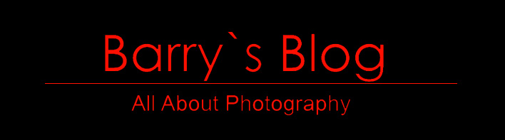 Barry`s Blog About Photography