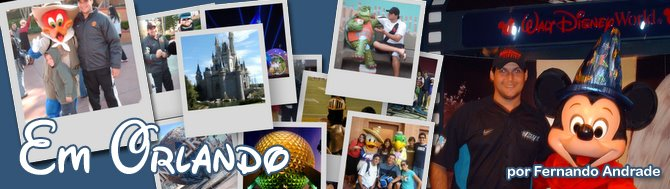 Em Orlando - Fatos e Boatos sobre a Terra da Magia