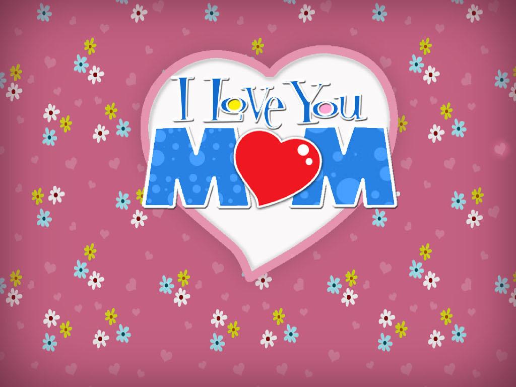Free Wallpapers For Desktop 1024x768 I Love You Mum E