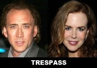 Trespass le film