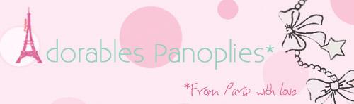 Adorables Panoplies*