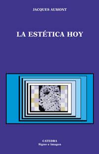 La Estética hoy de J. Aumont