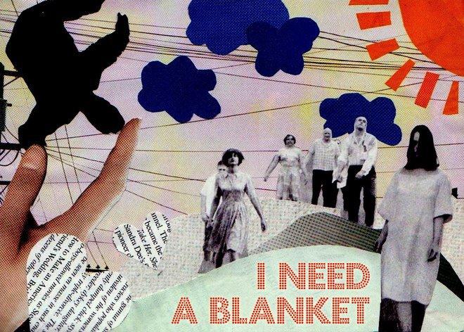 I Need a blanket