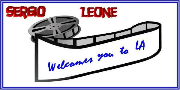 Sergio Leone Welcomes You to LA