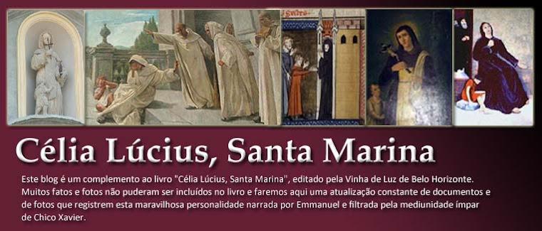 Célia Lúcius, Santa Marina