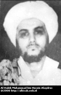 ULAMA' SALAF: Al Habib Muhammad bin Husein Alaydrus (Habib