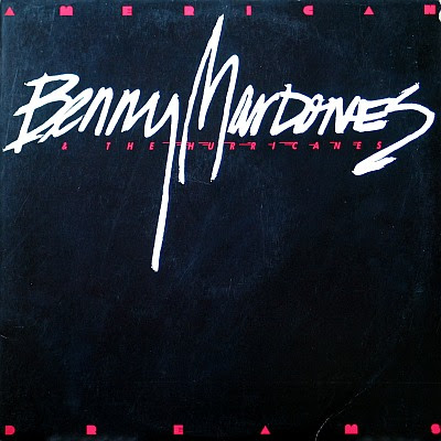 BENNY MARDONES and The Hurricanes - American Dreams