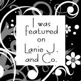 Featured on Lanie J. and Co!