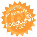 Featured on Foodwhirl!