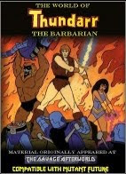 The World of Thundarr the Barbarian for Mutant Future