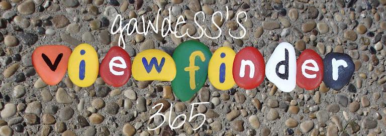 Gawdess's Viewfinder 365