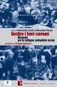 GESTIRE I BENI COMUNI