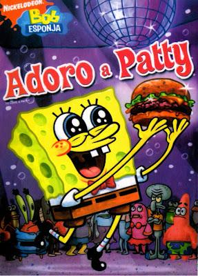 Bob Esponja: Adoro a Patty - DVDRip Dublado