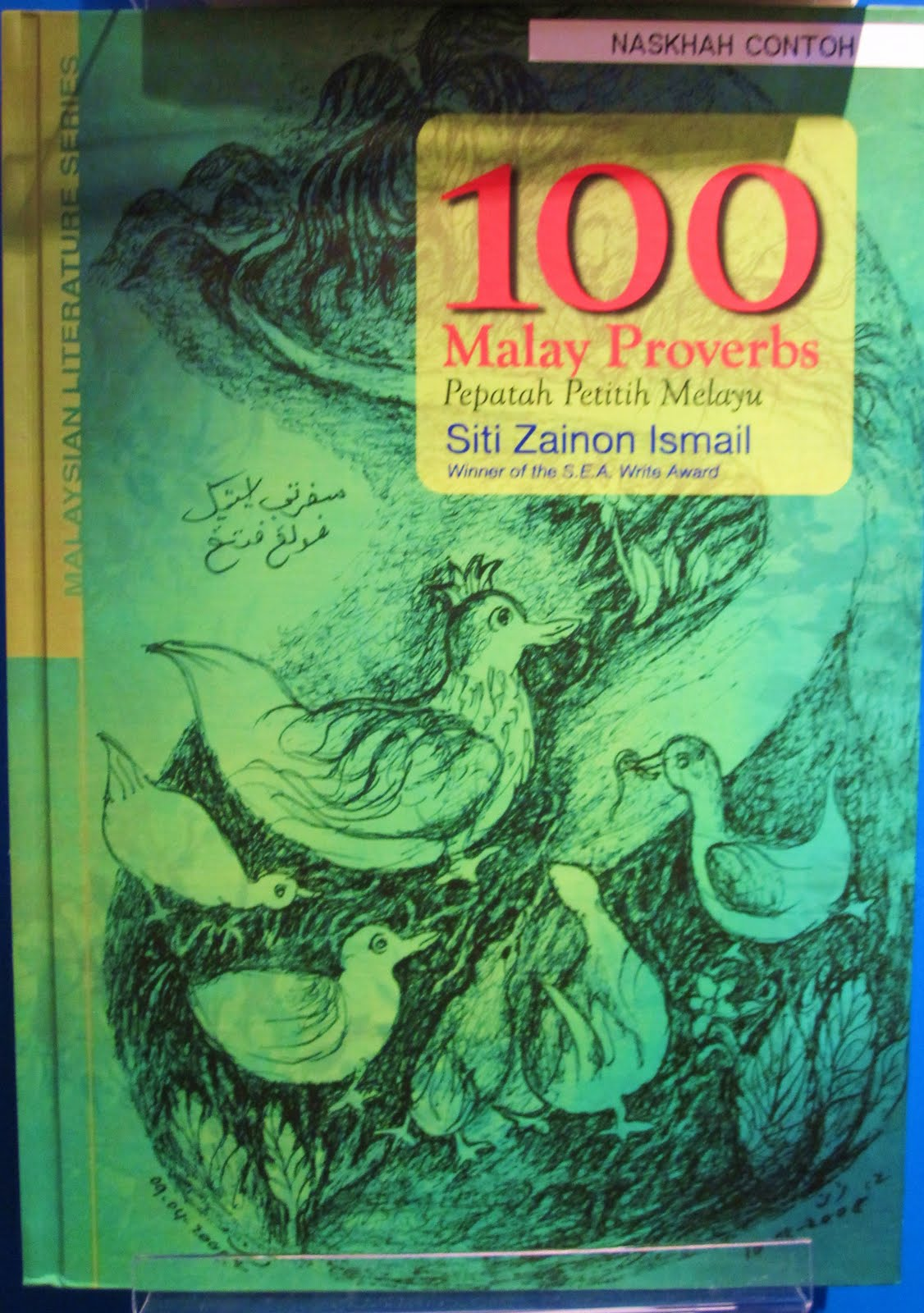 SENI RUPA ALAM MELAYU Di Sebalik 100 Pepatah Petitih Melayu
