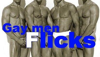 Gay Men Flicks