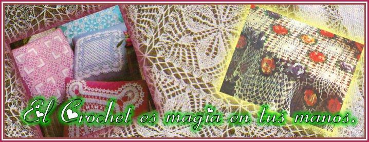 El Crochet es magia en  tus manos.