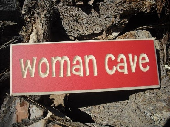 Dishing Up Design Quot Woman Cave Quot