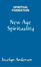 Spiritual Formation - New Age Spirituality