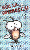 Llibreria Al·lots: Sóc la supermosca!