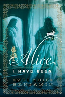 Alice I Have Been by Melanie Benjamin book cover historical fiction