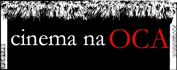 Cinema na OCA