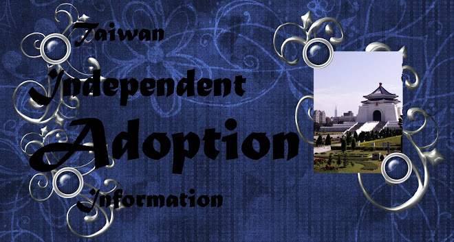 Taiwan Independent adoption info~~plus more