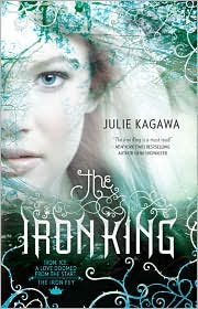 Review: The Iron King by Julie Kagawa.