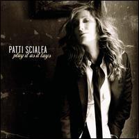 Patti Scialfa - Play it as it lays