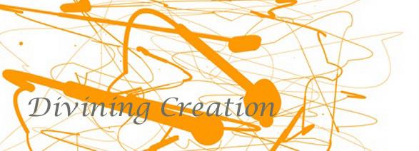 Divining Creation