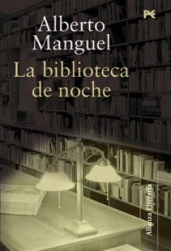 La biblioteca de noche, de Alberto Manguel