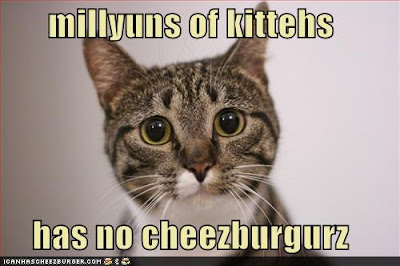 millyuns of kittehs has no cheezburgurz