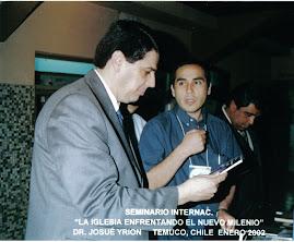 Pastor Josué Yrion y Hermano José Aceituno en Temuco Chile