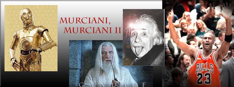 Murciani, Murciani II