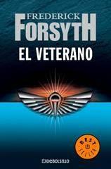 El veterano – Frederick Forsyth